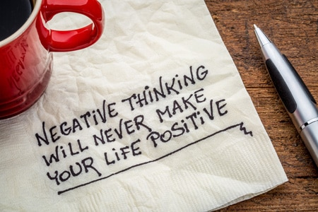 negative thinking never make life positive napkin